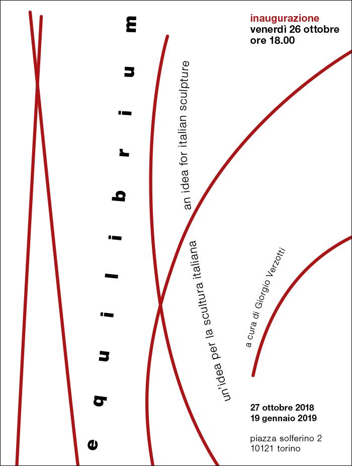 Equilibrium - un'idea per la scultura italiana - Galleria Mazzoleni , Torino